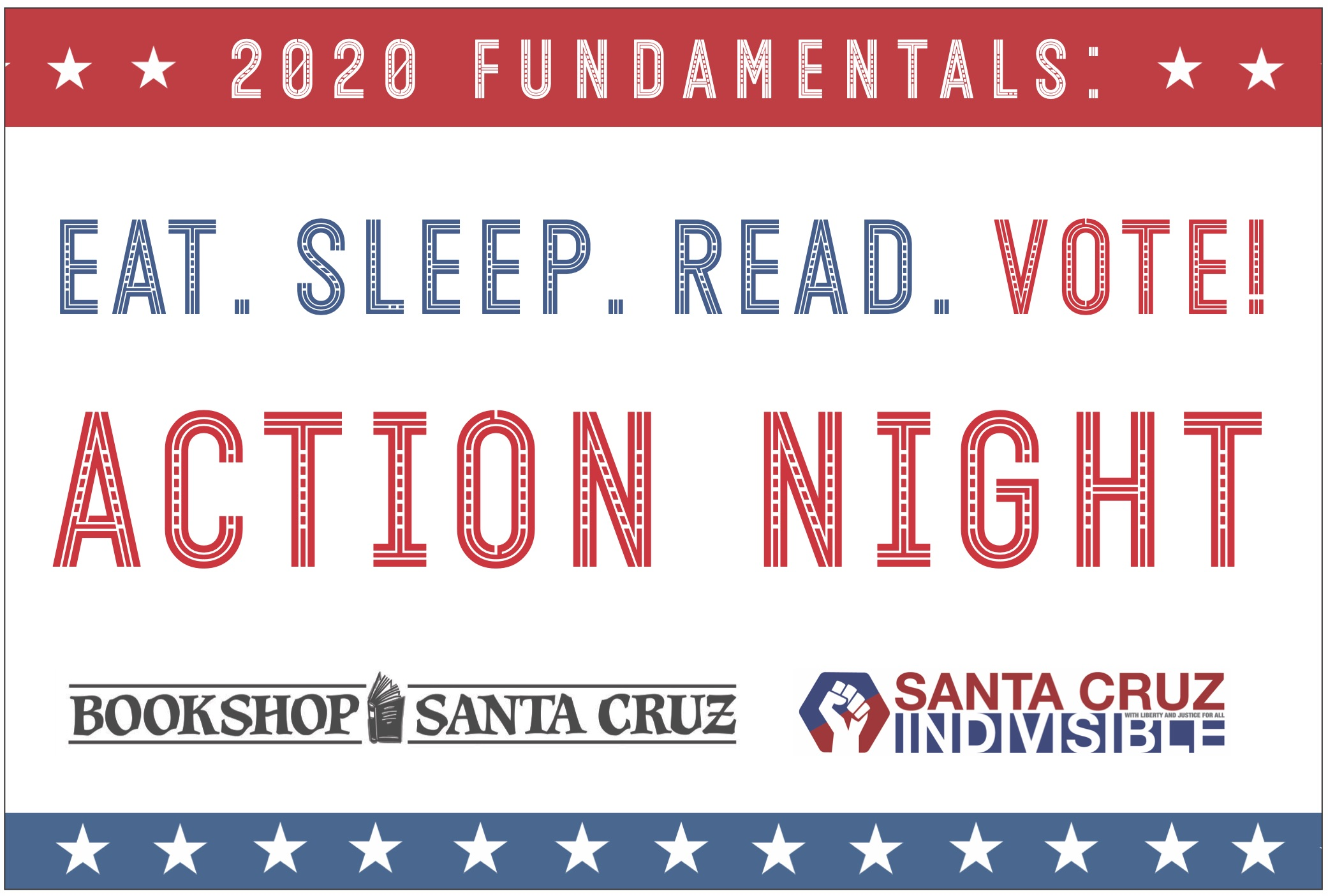 2020 Fundamentals: Eat Sleep Read VOTE! Action Night