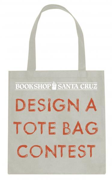 Bookshop Santa Cruz's 2016 Design a Tote Bag Contest | Bookshop ...