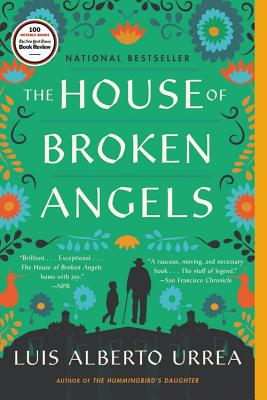 The cover of The House of Broken Angels by Luis Alberto Urrea