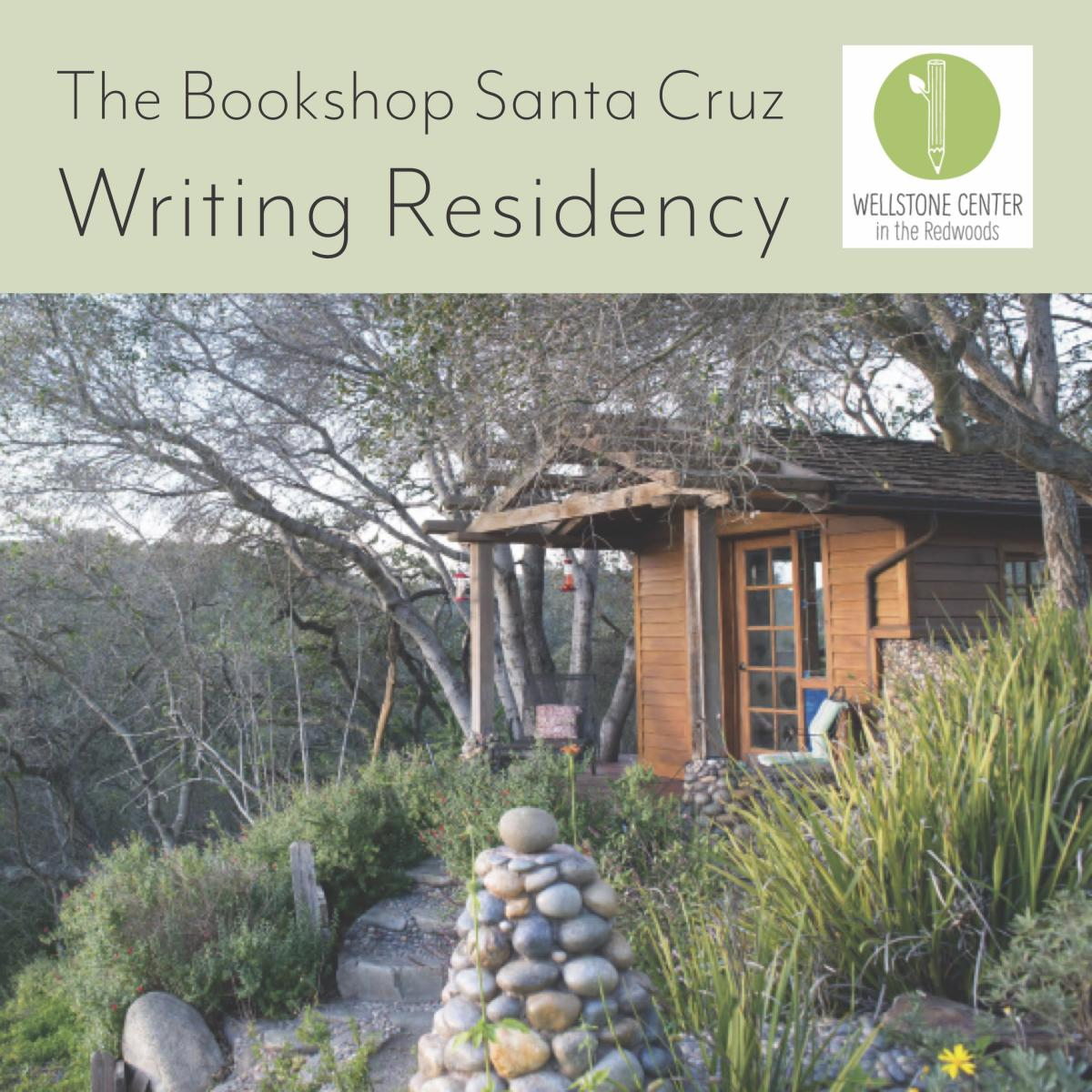 A photo of a building at the Wellstone Center, with the heading The Bookshop Santa Cruz Writing Residency, and the Wellstone Center logo.